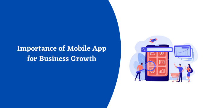 Importance of Mobile App for Business Growth
